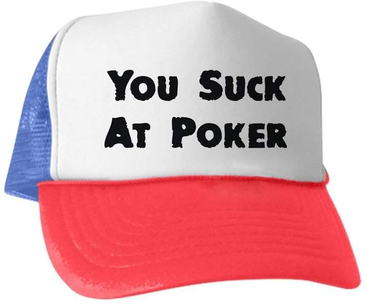 1ffb74221 CafePress - You Suck At Poker - Trucker Hat, Classic Baseball Hat, Unique  Trucker Cap