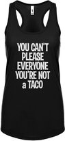 Indica Plateau Womens You Can't Please Everyone You're Not a Taco Racerback Tank Top