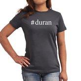 Eddany #Duran Hashtag Women T-Shirt