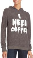 Wildfox Couture I Need Coffee Hoodie