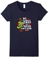 Women's My Family Tree Has a Deer Stand In It T-Shirt Medium