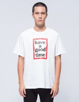 Have A Good Time Frame T-Shirt