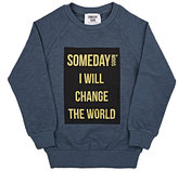"Someday Soon ""Someday Soon I Will Change The World"" Crewneck Sweatshirt-GREY"