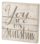 Primitives By Kathy You Are My Sunshine Wood Box Sign