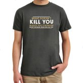 Eddany What doesn't kill you makes you stronger except for bears bears will kill you T-Shirt