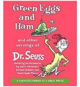 Green Eggs and Ham and Other Servings of Dr. Seuss (CD/Spoken Word)