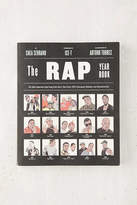 Urban Outfitters The Rap Year Book: The Most Important Rap Song From Every Year Since 1979, Discussed, Debated And Deconstructed By Shea Serrano & Arturo Torres
