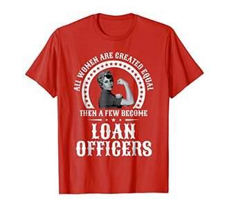 Loan Officer Shirt for Women Officers T-Shirt