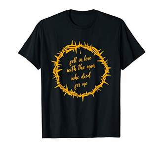 In Love with the Man who Died for Me Jesus Christian T Shirt