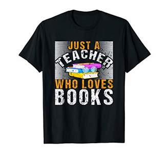 IDEA Just A Teacher Who Loves Books Reading Christmas Gifts T-Shirt