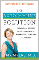 Harper Collins The Autoimmune Solution: Prevent and Reverse The Full Spectrum Of Inflammatory Symptoms and Diseases