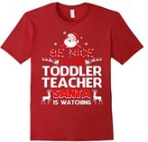 Men's Be Nice To The Toddler Teacher Santa Is Watching- Toddler Te Small