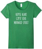 Women's Hippie Heart Gypsy Soul Mermaid Spirit, Teen T Shirt