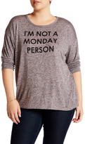 Bobeau I Am Not A Monday Graphic Tee (Plus)