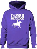Print4U I'd Rather Be Horse Riding Boys Girls Hoodie 7-8