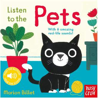 Nosy Crow Listen To The Pets Children's Book