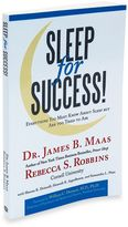Bed Bath & Beyond Sleep For Success! Everything You Must Know About Sleep but Are Too Tired to Ask by Dr. James Maas