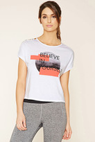 Forever 21 Active Believe In Yourself Tee