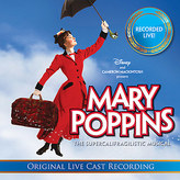 Disney Mary Poppins Original Live Cast Recording CD