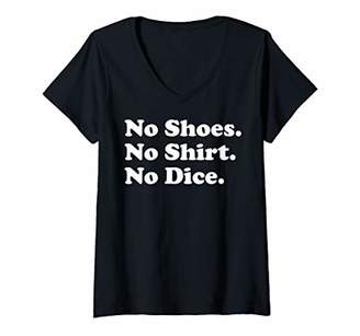 Womens Fast Times At Ridgemont High No Shirt No Shoes No Dice V-Neck T-Shirt