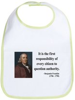 CafePress - Benjamin Franklin 17 - Cute Cloth Baby Bib, Toddler Bib
