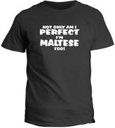 Idakoos Not only am I perfect, I'm Malta, too! - Countries - T-Shirt