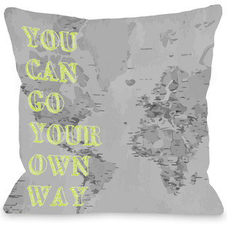 Your Own One Bella Casa Go Way Decorative Pillow