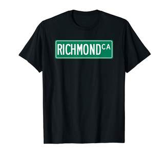 Richmond Trendy City Street Sign Apparel Cool and Trendy CA Street Sign T-Shirt