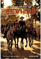 Assouline In the Spirit of: Seville book