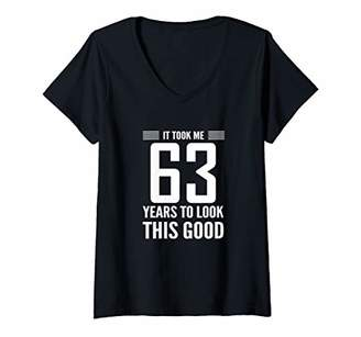 Womens 63rd Birthday Gift It Took Me 63 Years Look This Good V-Neck T-Shirt
