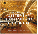 Abrams The Grand Central Oyster Bar & Restaurant Cookbook
