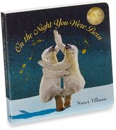 Bed Bath & Beyond On The Night You Were Born Board Book
