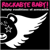 Rockabye Baby Music Lullaby Renditions Of Aerosmith
