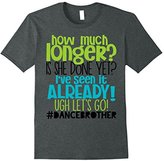 Funny Dance Brother Shirt Is She Done Yet Kids Son Boys