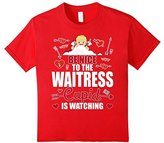 Women's Cute BE NICE TO THE WAITRESS CUPIDS WATCHING Valentine Shirt XL
