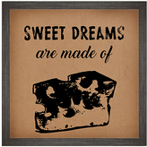 PTM Images 'Sweet Dreams are Made of Cheese' Framed Wall Sign