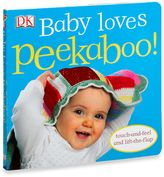 Bed Bath & Beyond Baby Loves Peekaboo! Touch-and-Feel Lift-the Flap Board Book