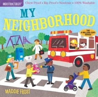 Maddie Frost Indestructibles: My Neighborhood