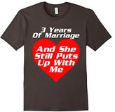 Men's 3 Years of Marriage She Still Puts Up With Me Tshirt Wedding Medium