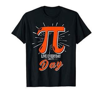 Pi Day - Live Everyday Like It's Day Distressed Funny T-Shirt