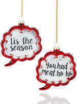 Holiday Lane Set of 2 Glass Sentiment Ornaments, Created for Macy's