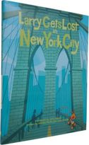 Sasquatch Books Larry Gets Lost In New York City