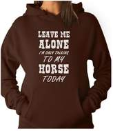 TeeStars Leave Me Alone I'm Only Talking to My Horse Gift for Horse Lover Women Hoodie