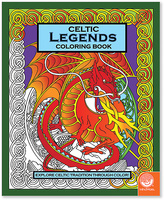 Celtic: Legends Coloring Book
