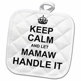 3dRose InspirationzStore Name design - Keep Calm and let Mamaw Handle it - fun funny grandma grandmother gift - 8x8 Potholder (phl_233083_1)
