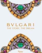Rizzoli Bvlgari The Story, The Dream