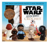 Thunder Bay Press Star Wars Even More Crochet Book & Kit