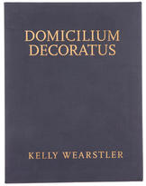 Kelly Wearstler Domicilium Decoratus