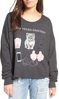Wildfox Couture Women's Who Needs Friends Pullover