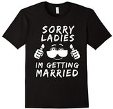 Sorry Ladies I'm Getting Married T Shirt - Engagement gift